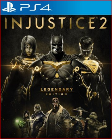 INJUSTICE 2 - LEGENDARY EDITION PS4 MÍDIA DIGITAL