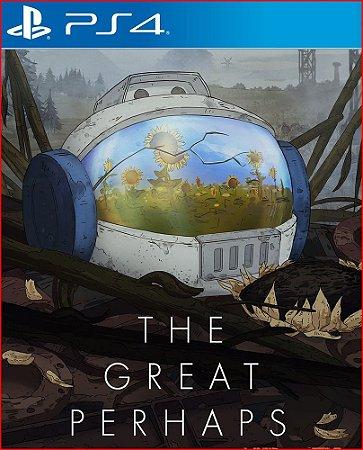 THE GREAT PERHAPS PS4 MIDIA DIGITAL