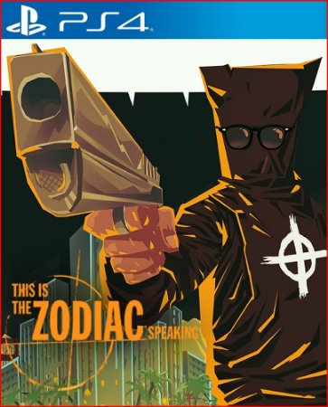 THIS IS THE ZODIAC SPEAKING PS4 MÍDIA DIGITAL