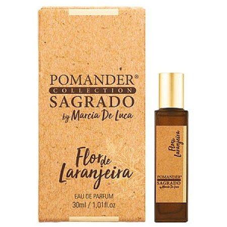 Pomander Sagrado Flor Laranjeira Eau Parfum 30 ml