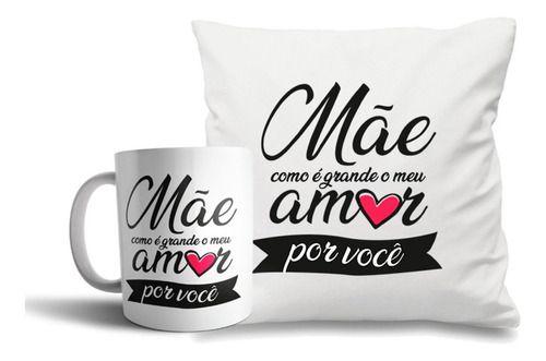 Kit Almofada e caneca personalizada Dia das Mães
