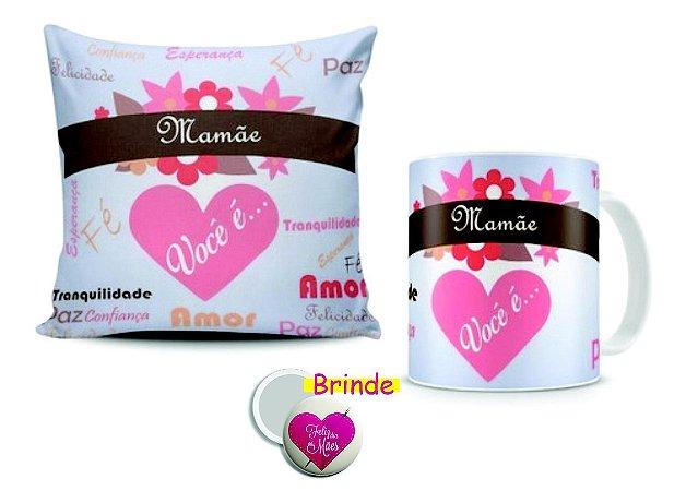 Kits Almofada e caneca personalizada Dia das Mães ( espelho de bolsa de brinde )