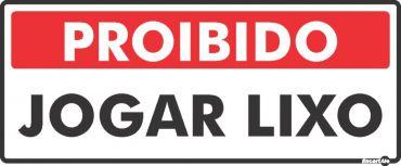 Placa Proibido Jogar Lixo PS153 30X13cm