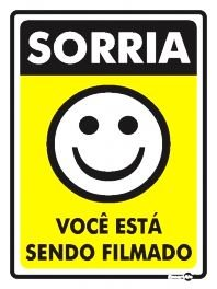 Placa Sorria Voce Esta Sendo Filmado Ps91 15x20cm