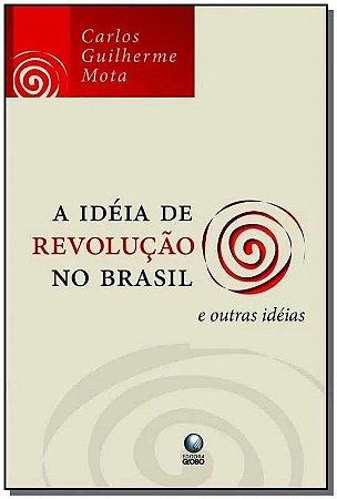 A ideia de revolução no Brasil