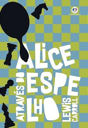 Alice Através do Espelho - Allan Poe Edgar