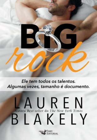 Big Rock - Lauren Blakely