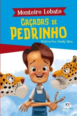 Caçadas De Pedrinho - Monteiro Lobato
