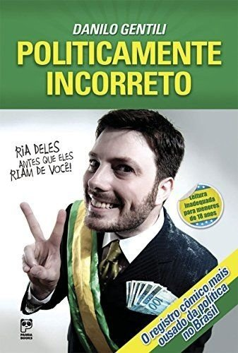 Danilo Gentili - Politicamente Incorreto
