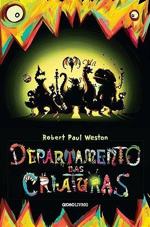 Departamento Das Criaturas - Robert Paul Weston