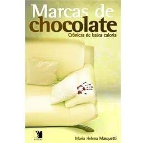 Marcas de chocolate - Crônicas de baixa caloria
