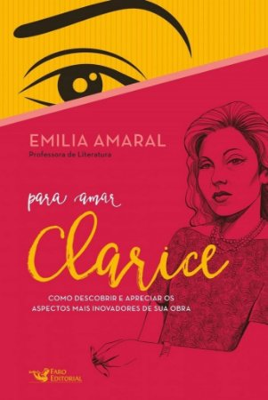 Para Amar Clarice - Emilia Amaral