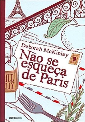 Não se esqueça de Paris - Deborah McKinlay