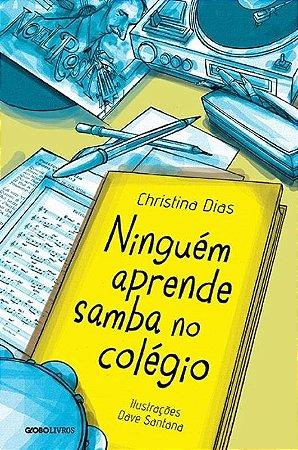 Ninguém Aprende Samba No Colégio - Christina Dias