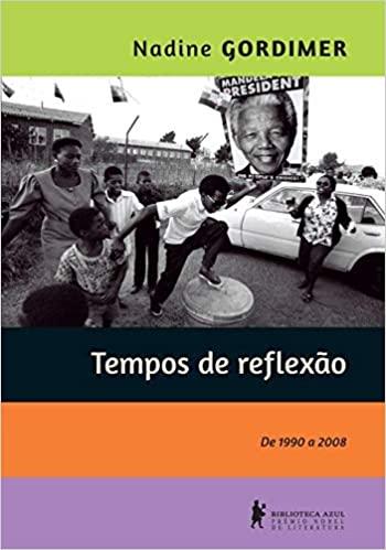 Tempos de Reflexão - de 1990 a 2008