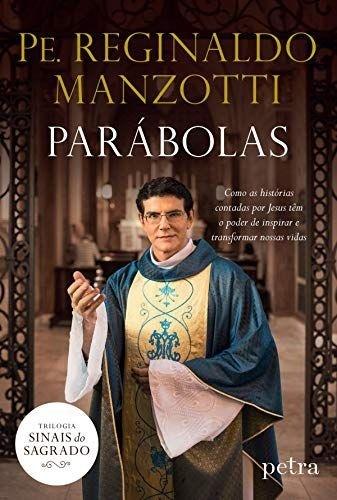 Padre Reginaldo Manzotti - Parábolas