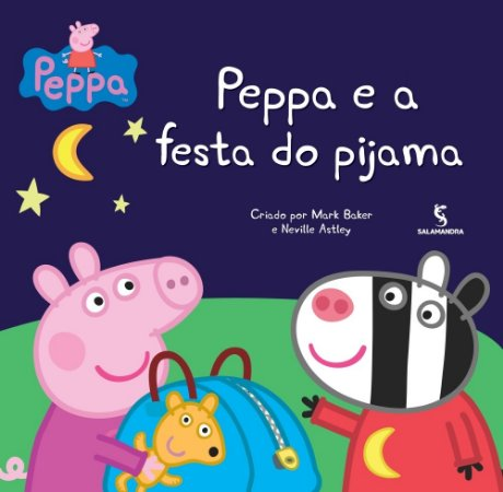 Peppa e A Festa do Pijama - Mark Astley