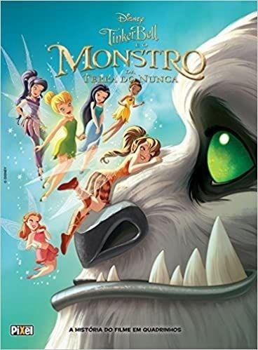 Tinker Bell e o Monstro da Terra do Nunca. A História do Filme em Quadrinhos