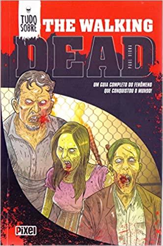 Tudo Sobre the Walking Dead