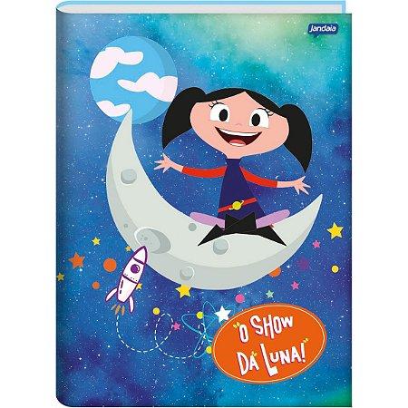Caderno Brochurao Capa Dura Show Da Luna 80Fls. Jandaia