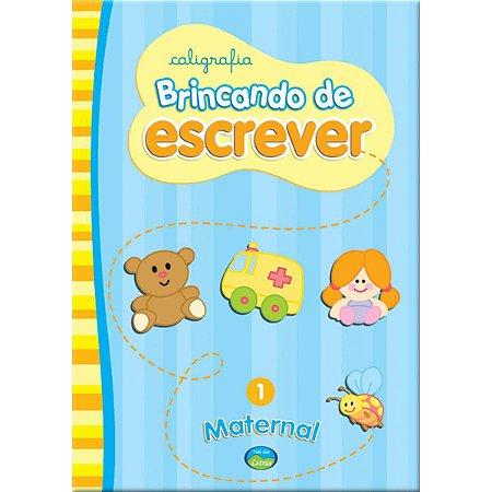 Livro Pedagogico Caligrafia Brinc. Escrever Maternal N.01 Vale Das Letras
