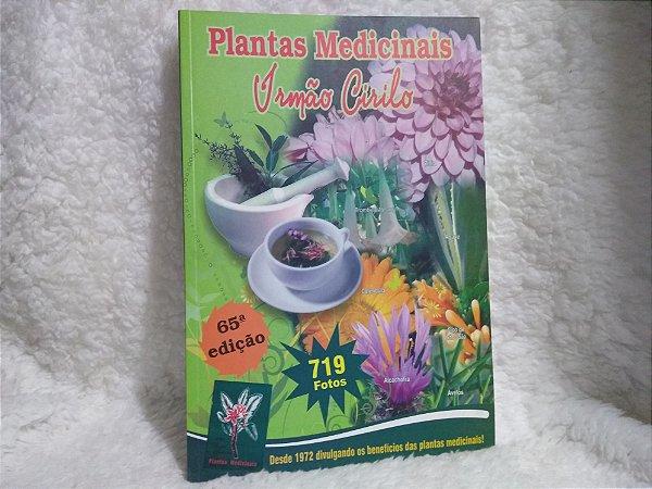 Livro Plantas Medicinais - Irmão Cirilo - 65° Edição