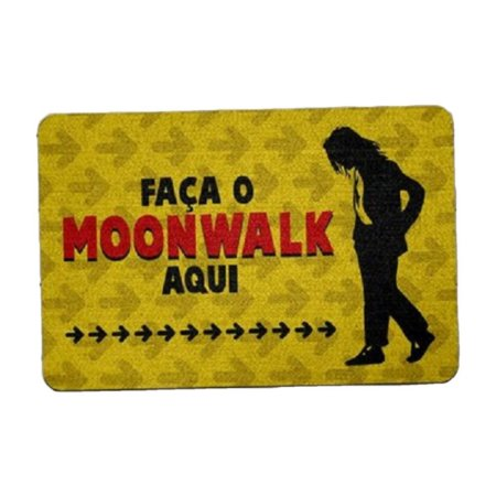 "Capacho Eco 3mm ""Faça o Moonwalk..."""