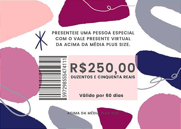 Vale Presente de R$250