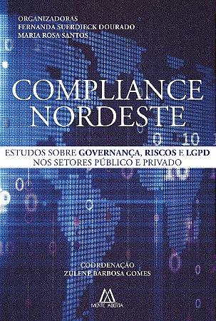 Compliance Nordeste: estudos sobre governança, riscos e LGPD nos setores público e privado