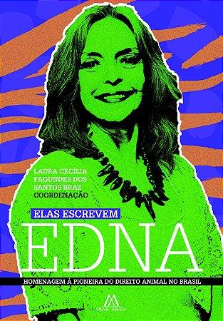 Elas escrevem Edna: homenagem à pioneira do Direito Animal no Brasil