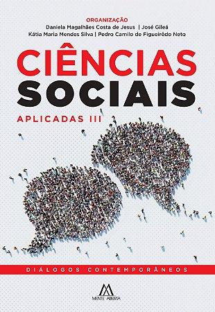 Ciências Sociais Aplicadas III: diálogos contemporâneos