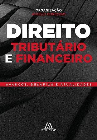 Direito Tributário e Financeiro: avanços, desafios e atualidades