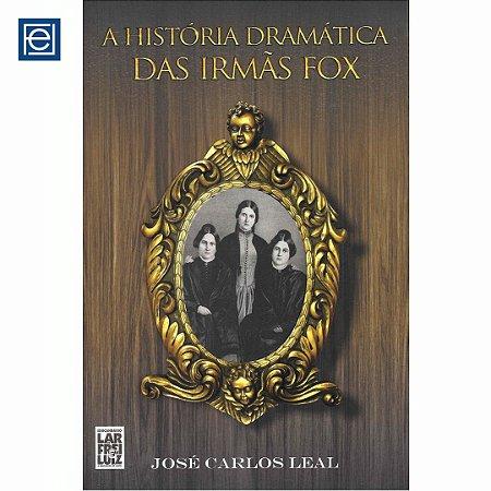 A história dramática das irmãs Fox