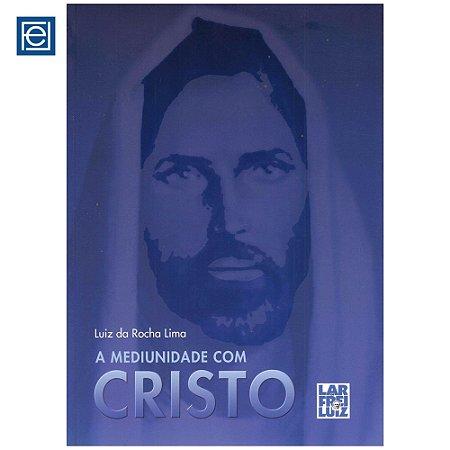 A Mediunidade com Cristo
