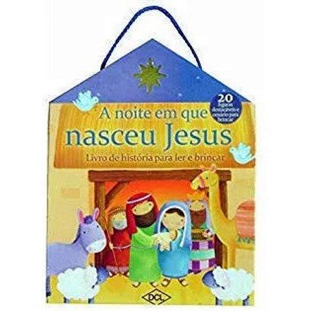 A Noite Em Que Nasceu Jesus Com Cenário