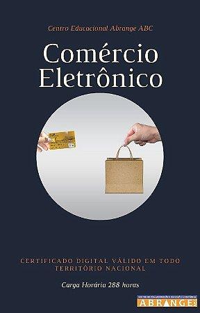Comércio Eletrônico - Carga horária 288 horas