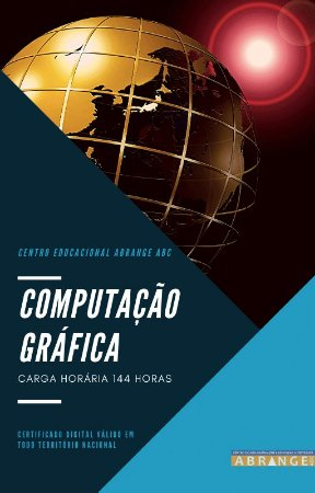 Computação Gráfica - Carga horária 144 horas
