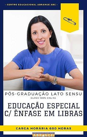 Educação Especial com Ênfase em Libras - 600 horas