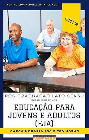 Educação para Jovens e Adultos (EJA) - 450 / 780 horas