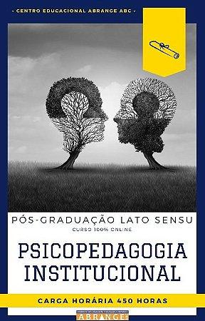 Psicopedagogia Institucional - 450 horas