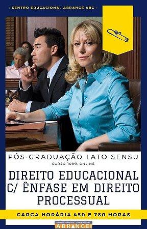 Direito Educacional c/ Ênfase em Direito Processual - 450 / 780 horas