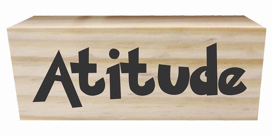 07-02-015 Decor Taquinho - Atitude
