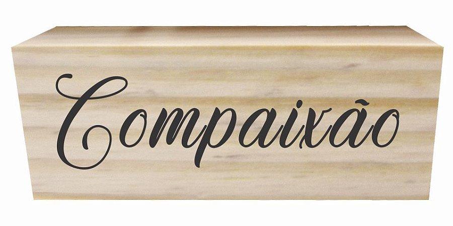 07-02-017 Decor Taquinho - Compaixão