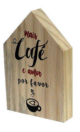07-05-013 Decor Casinha - Mais Café