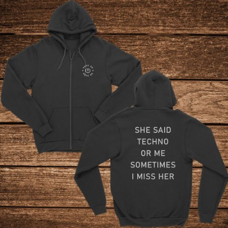 Moletom She Said Techno or me - Rave ON