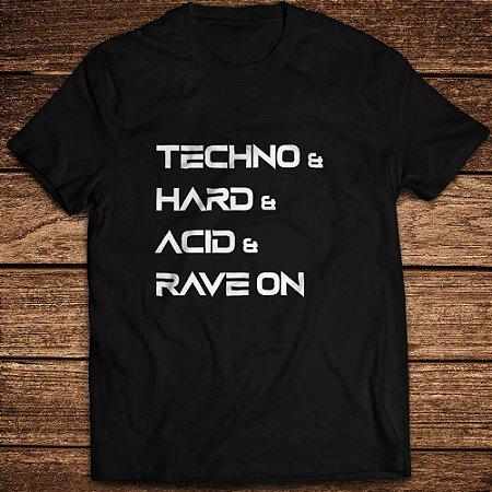 Camiseta Techno and Hard and Acid...  Rave ON