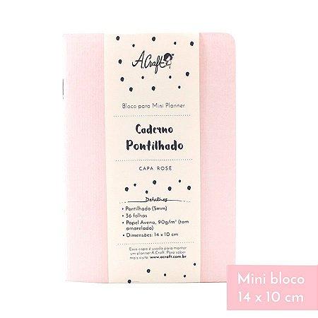Mini Caderno Pontilhado Rose Para Mini Planner A.Craft
