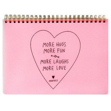 Agenda Mensal (Sem Data) Planner Espiral Artbox - More Hugs More Fun More Laughs More Love Monthly