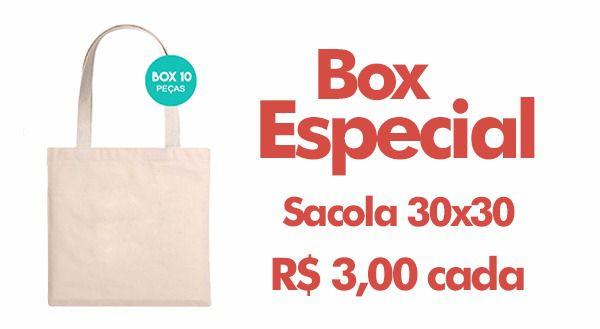 Box especial sacola 30cm x 30cm R$ 3,00 cada