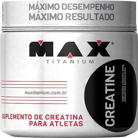 Creatina (100g / 300g) - Max Titanium